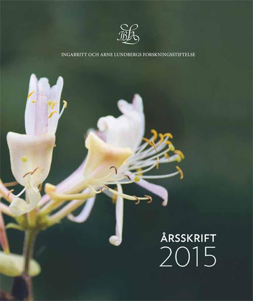 IngaBritt och Arne Lundbergs Forskningsstiftelse - Årsskrift 2015